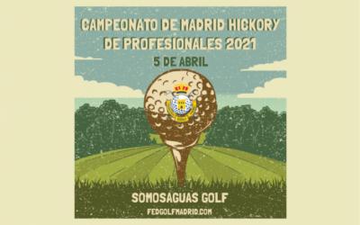 Campeonato de Madrid Hickory de Profesionales de 2021 en Somosaguas Golf